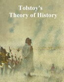 Tolstoy's Theory of History
