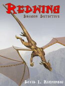 Redwing, Dragon Detective