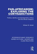 Pan?Africanism: Exploring the Contradictions