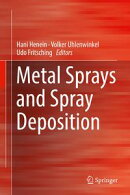 Metal Sprays and Spray Deposition