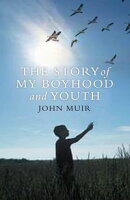 Story of My Boyhood and Youth