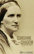 Sunshine and Shadow of Seventy Years (Annotated)