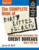 Complete Book of Dirty Little Secrets From the Credit Bureaus