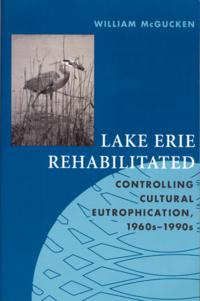 LakeErieRehabilitatedControllingCulturalEutrophication1960s-1990s