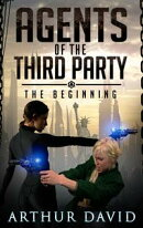 Agents of the Third Party: The Beginning