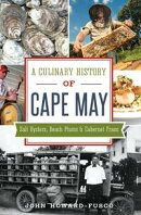 Culinary History of Cape May, A