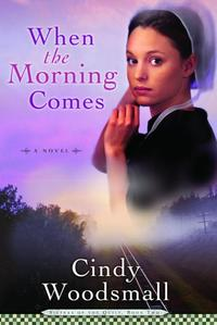WhentheMorningComesBook2intheSistersoftheQuiltAmishSeries