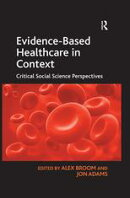 Evidence-Based Healthcare in Context