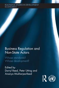 BusinessRegulationandNon-StateActorsWhoseStandards?WhoseDevelopment?