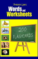 Preston Lee's Words and Worksheets: 200 FLASHCARDS