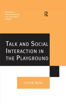 Talk and Social Interaction in the Playground