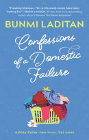 Confessions of a Domestic Failure