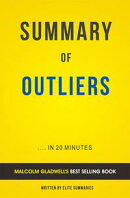 Outliers: by Malcolm Gladwell | Summary & Analysis