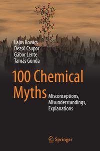 100ChemicalMythsMisconceptions,Misunderstandings,Explanations