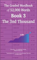 The Graded Wordbook of 52,000 Words Book 3: The 3nd Thousand