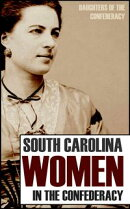 South Carolina Women in the Confederacy (Annotated)