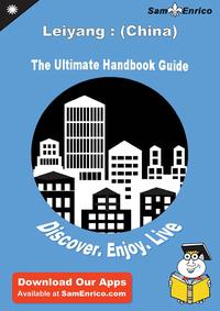UltimateHandbookGuidetoLeiyang:(China)TravelGuideUltimateHandbookGuidetoLeiyang:(China)TravelGuide