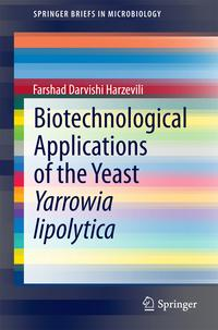 BiotechnologicalApplicationsoftheYeastYarrowialipolytica