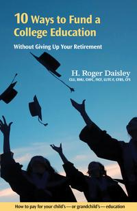 10WaystoFundaCollegeEducationWithoutGivingUpYourRetirementHowtopayforyourchild's-orgrandchild's-collegeeducation