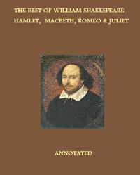 TheTragediesofWilliamShakespeare(Annotated)IncludingHamlet,Macbeth,andRomeo&Juliet