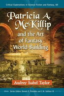 Patricia A. McKillip and the Art of Fantasy World-Building