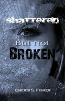 Shattered but Not Broken