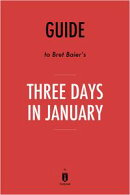 Notes on Bret Baier's Three Days in January by Instaread