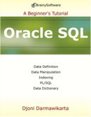 Oracle SQL: A Beginner's Tutorial: A Beginner's Tutorial