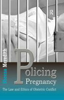 Policing Pregnancy