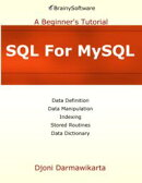 SQL For MySQL: A Beginner's Tutorial: A Beginner's Tutorial