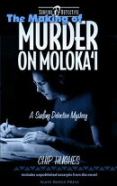 The Making of Murder on Molokai'i