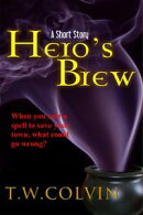 Hero's Brew: A Short Story