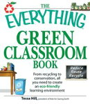 The Everything Green Classroom Book