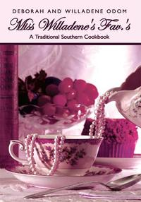 MissWilladene'sFav.'sATraditionalSouthernCookbook