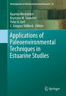 Applications of Paleoenvironmental Techniques in Estuarine Studies