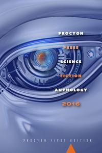 ProcyonPressScienceFictionAnthology2016
