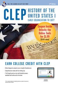 CLEPHistoryoftheUnitedStatesIw/OnlinePracticeExams,6thEd.