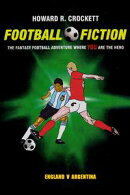 Football Fiction: England v Argentina