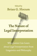 The Nature of Legal Interpretation