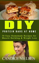 DIY Protein Bars: 30 Easy Homemade - Protein Bar Recipes, Energy Bar Recipes, Protein Bars at Home