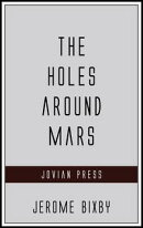 The Holes Around Mars