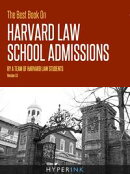The Best Book On HBS Admissions (MBA Admissions Strategies For Getting Into Harvard Business School)