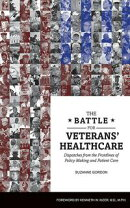 The Battle for Veterans' Healthcare