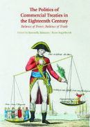The Politics of Commercial Treaties in the Eighteenth Century