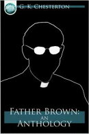 Father Brown: An Anthology