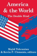 America and the World: The Double Bind