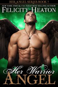 HerWarriorAngel(HerAngelRomanceSeries#3)