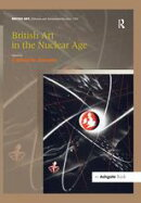 British Art in the Nuclear Age
