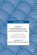 Naval Modernisation in Southeast Asia
