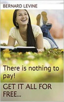 There is Nothing to Pay! Get It All for Free...